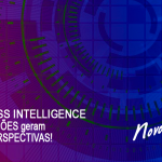 BUSINESS INTELLIGENCE: Novas VISÕES geram novas PERSPECTIVAS